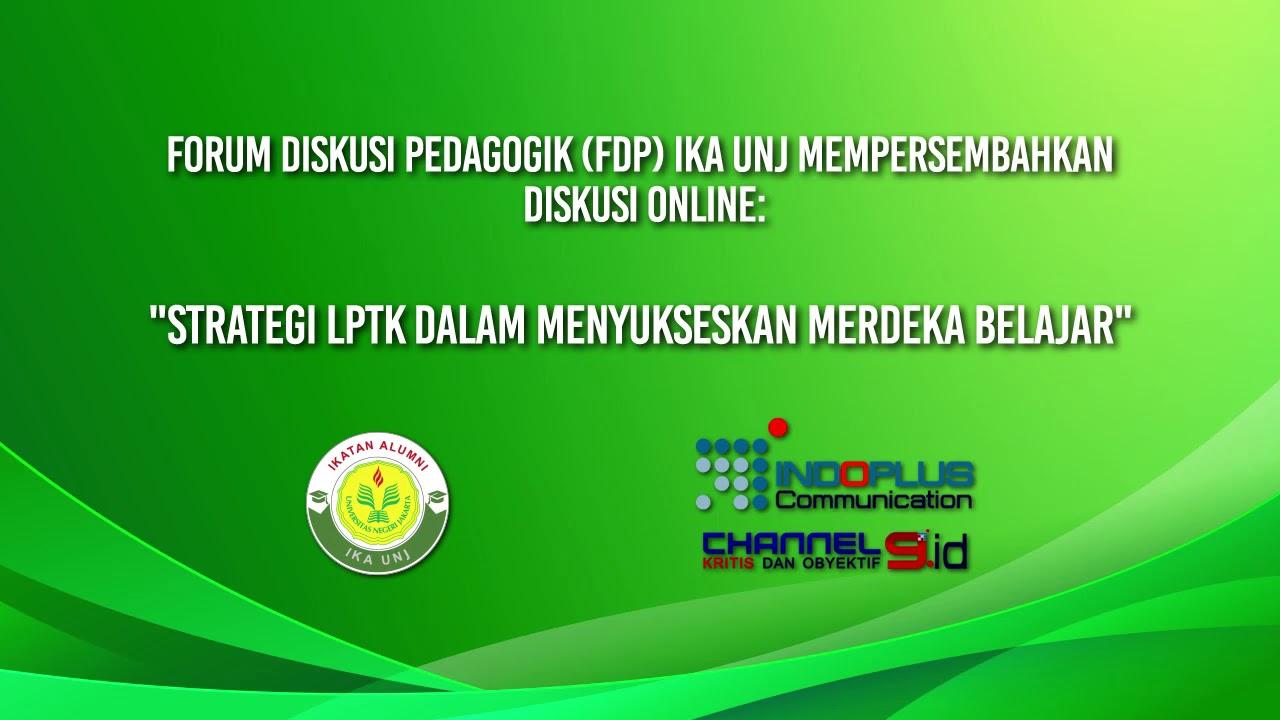"""""""Strategi LPKT Dalam Menyukseskan Merdeka Belajar"""""""