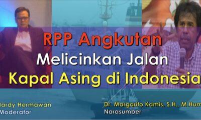 Margarito Kamis : RPP Angkutan Melicinkan Jalan Kapal Asing di Indonesia