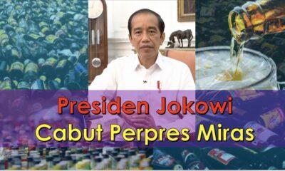 Presiden Jokowi Cabut Perpres Miras.