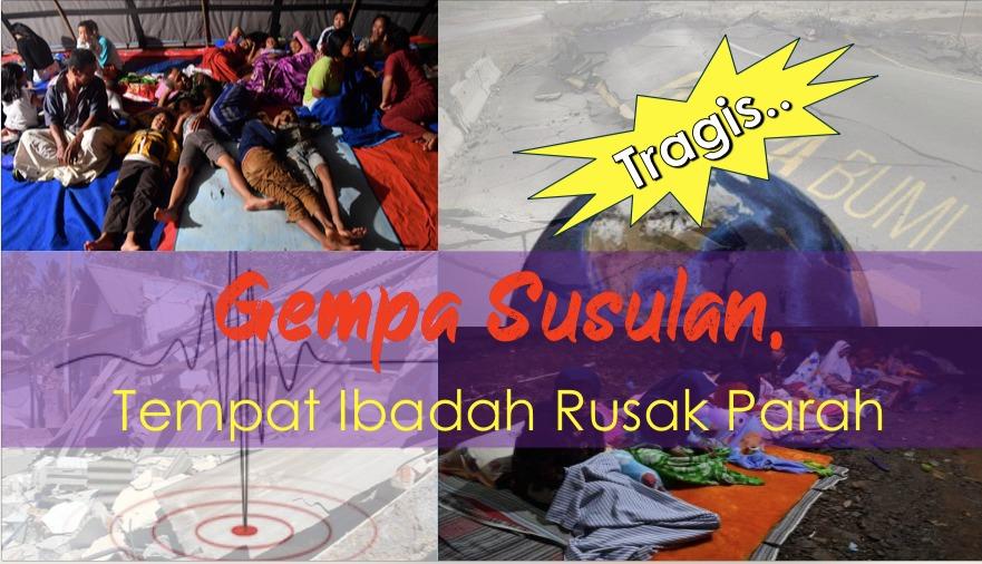 Gempa Susulan,Tempat Ibadah Rusak Parah