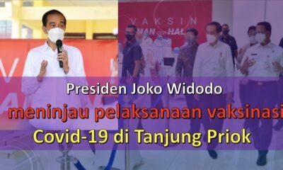 Presiden Joko Widodo Meninjau Pelaksanaan Vaksinasi di Tanjung Priok