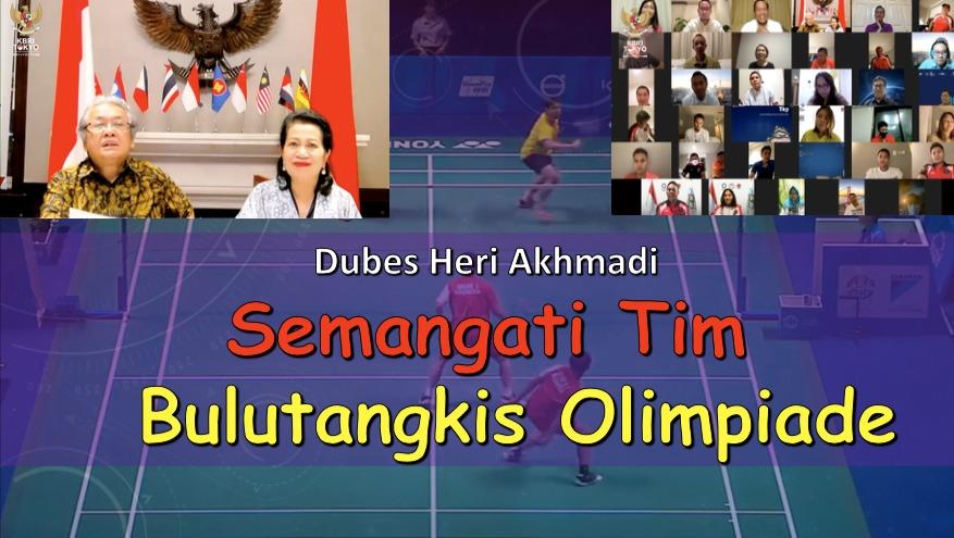 ubes Heri Akhmadi Semangati Tim BuluTangkis Olimpiade