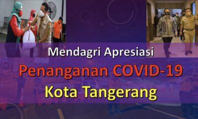 Mendagri Apresiasi Penanganan COVID-19 di Kota Tangerang